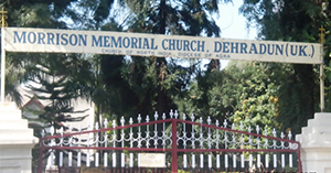 Morrison Memorial Church Dehradun